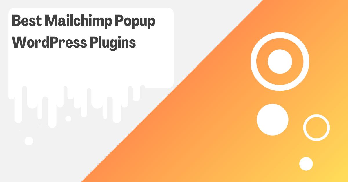 Best Mailchimp Popup WordPress Plugins