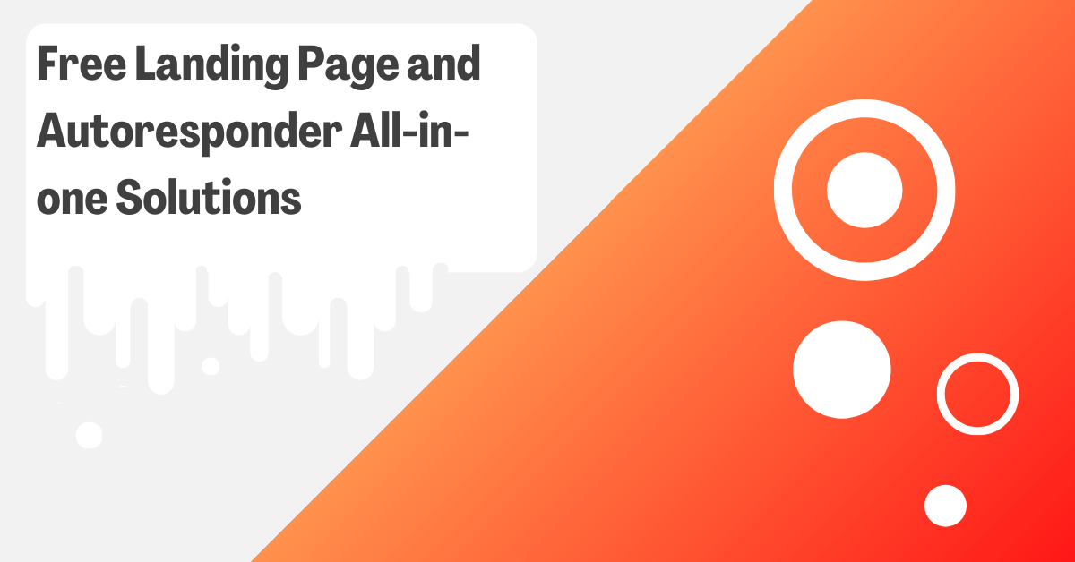 Free Landing Page and Autoresponder All-in-one Solutions