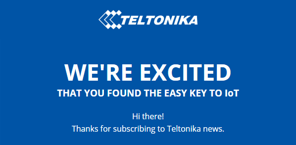 Teltonika welcome email
